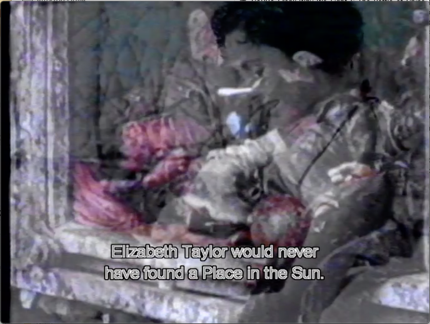 """The image shows a still taken from Jean-Luc Godard's film Histoire(s) du cinema. The subtitle reads """"Elizabeth Taylor would never have found a Place in the Sun."""